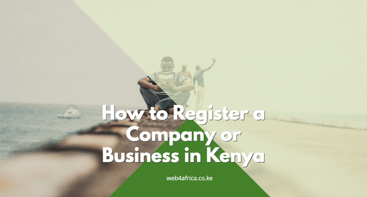 How to Register a Company or Business in Kenya